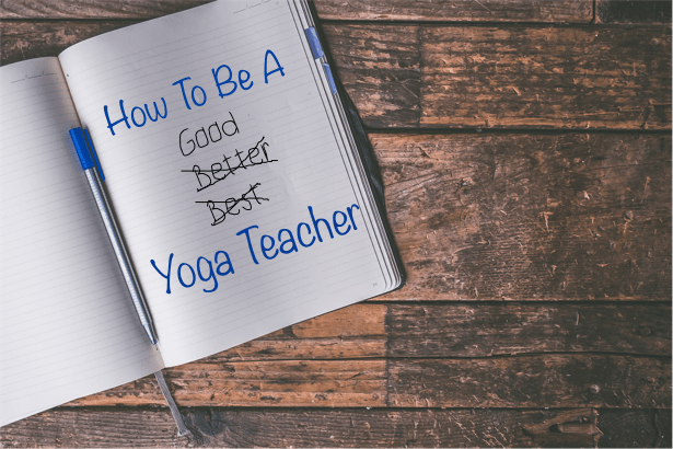 Read more about the article How To Be A (Good) Yoga Teacher