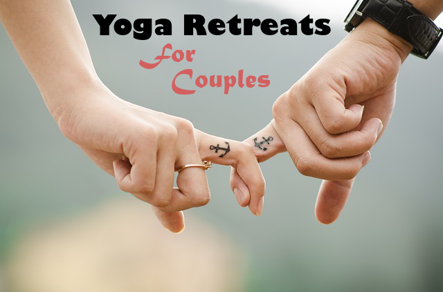 Couples Yoga Retreats Around The World